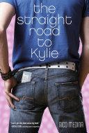 The Straight Road to Kylie [Pdf/ePub] eBook
