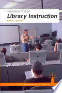 Fundamentals Of Library Instruction Book PDF