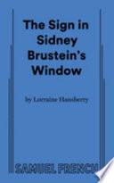 Lorraine Hansberry's The Sign in Sidney Brustein's Window