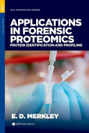 Applications in Forensic Proteomics