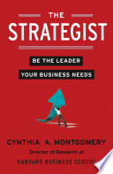 The Strategist Be The Leader Your Business Needs