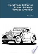 Handmade Colouring Books - Focus on Vintage American