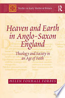 Heaven and Earth in Anglo Saxon England
