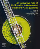 An Innovative Role of Biofiltration in Wastewater Treatment Plants  WWTPs
