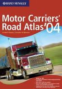 Motor Carriers' Road Atlas '04