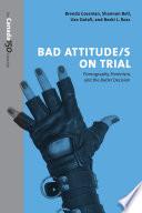 Bad Attitude s  on Trial