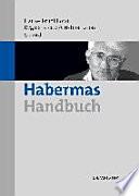 Habermas-Handbuch  : Leben- Werk- Wirkung