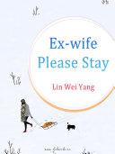 Ex-wife, Please Stay Pdf/ePub eBook