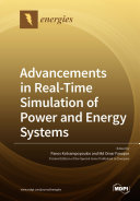 Advancements in Real Time Simulation of Power and Energy Systems
