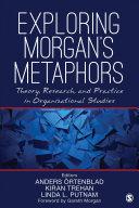 Exploring Morgan   s Metaphors