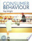 """Consumer Behaviour"" by Ray Wright"