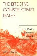 The Effective Constructivist Leader