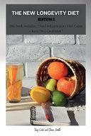 The New Longevity Diet Edition 2