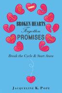 Broken Hearts Forgotten Promises [Pdf/ePub] eBook