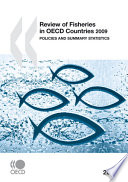 Review of Fisheries in OECD Countries 2009 Policies and Summary Statistics