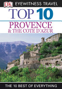 DK Eyewitness Top 10 Travel Guide  Provence   the Cote d Azur