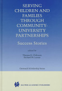 Serving Children and Families Through Community University Partnerships
