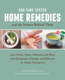 500 Time-Tested Home Remedies and the Science Behind Them ebook