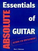 Absolute Essentials of Guitar
