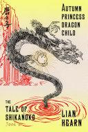 Autumn Princess, Dragon Child Pdf/ePub eBook