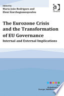 The Eurozone Crisis And The Transformation Of Eu Governance
