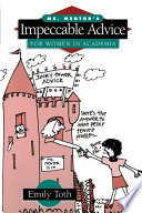 Ms Mentor S Impeccable Advice For Women In Academia