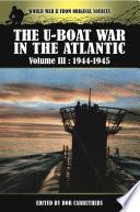 The U Boat War In The Atlantic 1944 1945