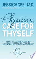 Physician  Care for Thyself
