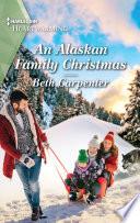 An Alaskan Family Christmas
