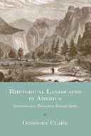 Rhetorical Landscapes in America