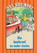 Books - Kom Ons Lees Oranje Vlak: Die bankroof en ander stories | ISBN 9780333590072
