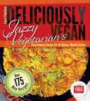 Jazzy Vegetarian s Deliciously Vegan