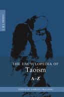 The Encyclopedia of Taoism