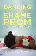 Dancing at the Shame Prom Pdf