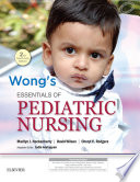 """Wong's Essentials of Pediatric Nursing: Second South Asian Edition"" by A. Judie"
