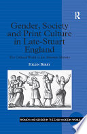 Gender  Society and Print Culture in Late Stuart England