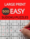 Large Print 500 Easy Sudoku Puzzles