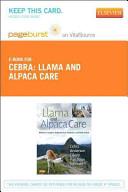 Llama and Alpaca Care   Pageburst E Book on VitalSource  Retail Access Card