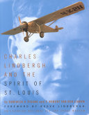 Charles Lindbergh and the Spirit of St. Louis