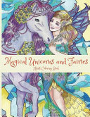 Magical Unicorns and Fairies: Adult Coloring Book