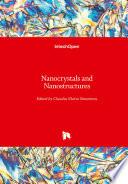 Nanocrystals and Nanostructures