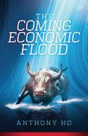 The Coming Economic Flood