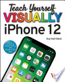Teach Yourself VISUALLY iPhone 12  12 Pro  and 12 Pro Max Book