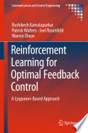 Reinforcement Learning for Optimal Feedback Control