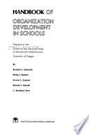 Handbook of Organization Development in Schools