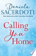Calling You Home (A Glen Avich novella): The Million Copy Selling Author