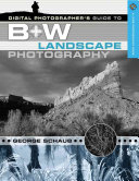 Digital Photographer's Guide to Black and White Landscape Photography