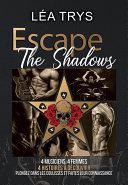Pdf Escape The Shadows - Intégrale Telecharger