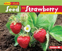 From Seed to Strawberry [Pdf/ePub] eBook