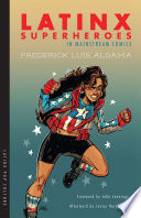 Latinx Superheroes in Mainstream Comics